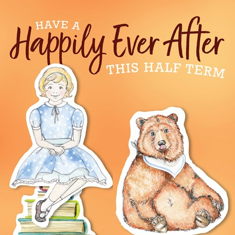 Have a Happily Ever after this Half Term!